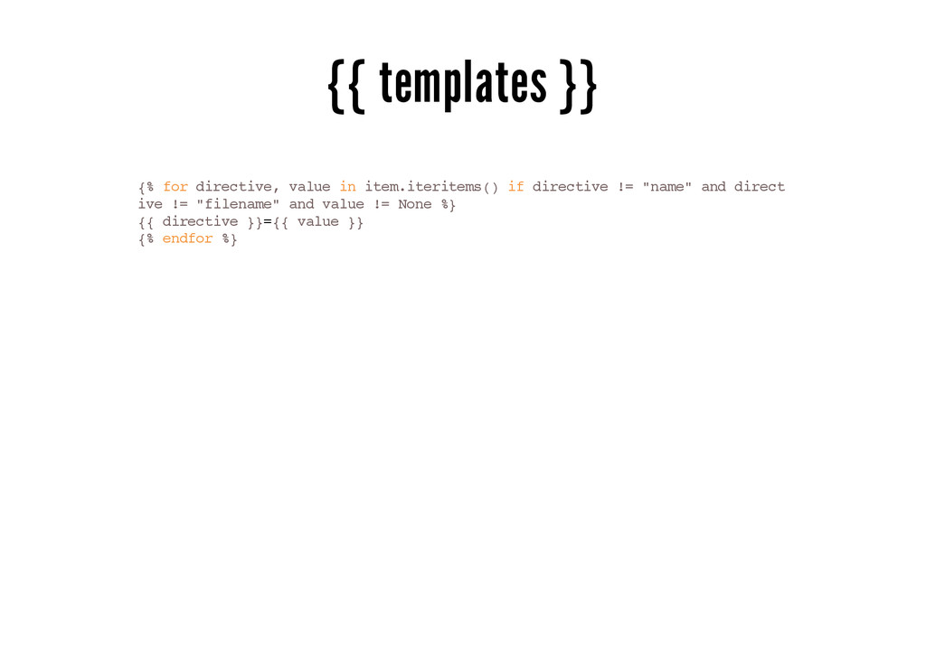 {{ templates }} {% for directive, value in item...
