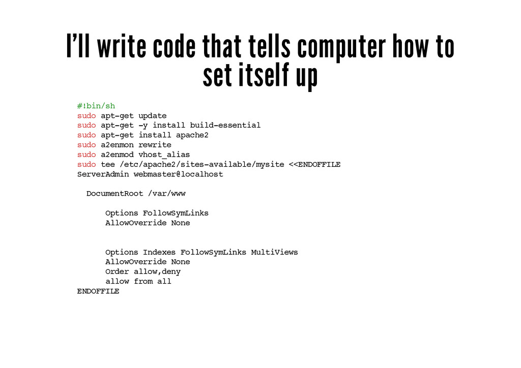I'll write code that tells computer how to set ...