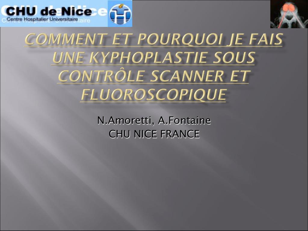 N.Amoretti, A.Fontaine CHU NICE FRANCE