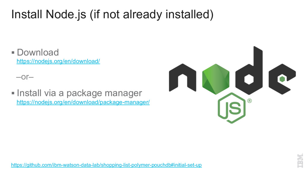 Install Node.js (if not already installed) §Do...