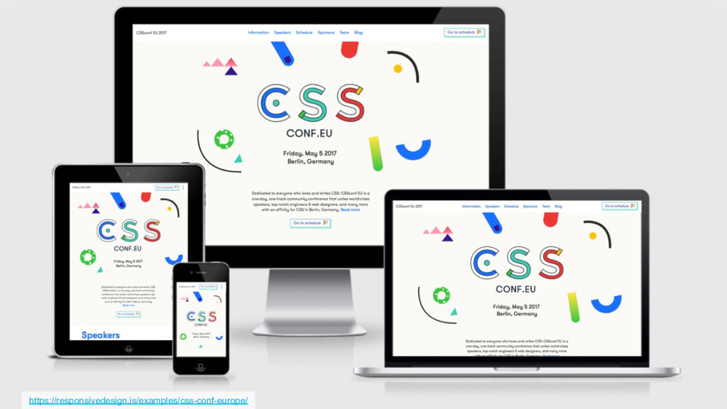 https://responsivedesign.is/examples/css-conf-e...