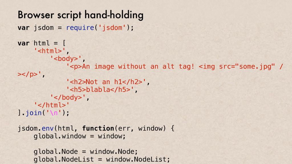 var jsdom = require('jsdom'); var html = [ '<ht...