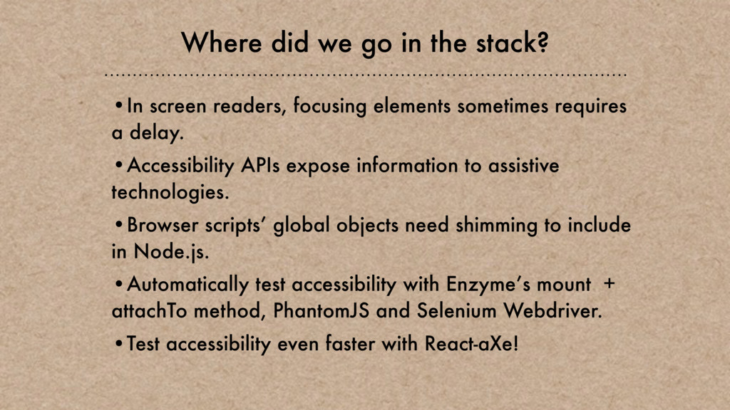 Where did we go in the stack? •In screen reader...