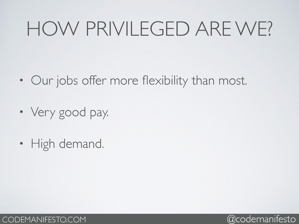 • Our jobs offer more flexibility than most.  ...