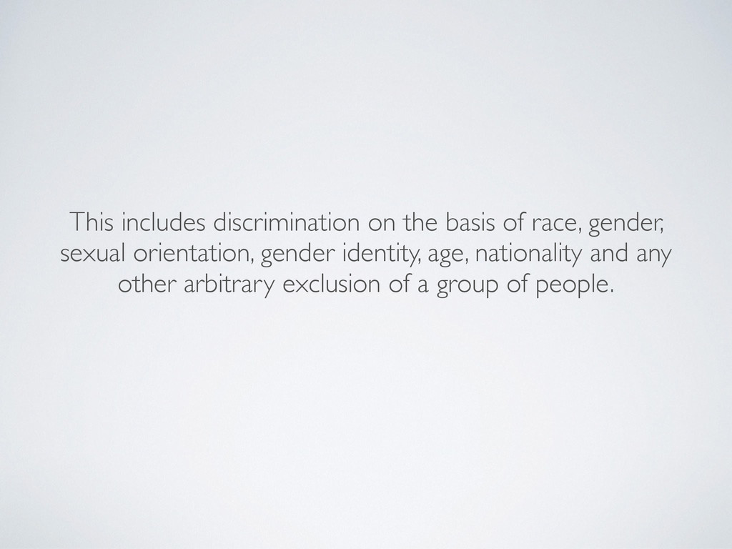 This includes discrimination on the basis of ra...