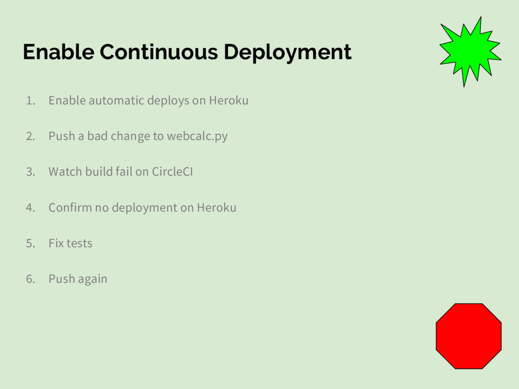 Enable Continuous Deployment 1. Enable automati...