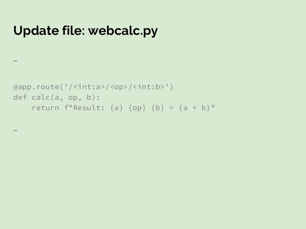 Update file: webcalc.py … @app.route('/<int:a>/...