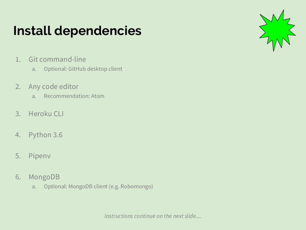 Install dependencies 1. Git command-line a. Opt...