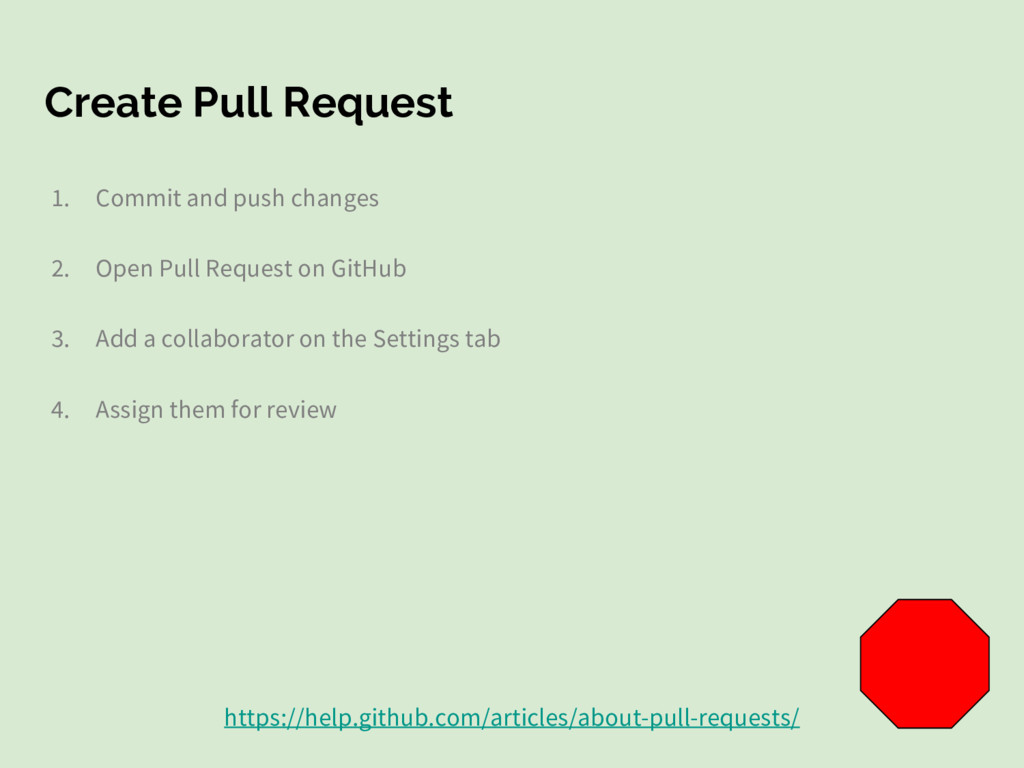 Create Pull Request 1. Commit and push changes ...