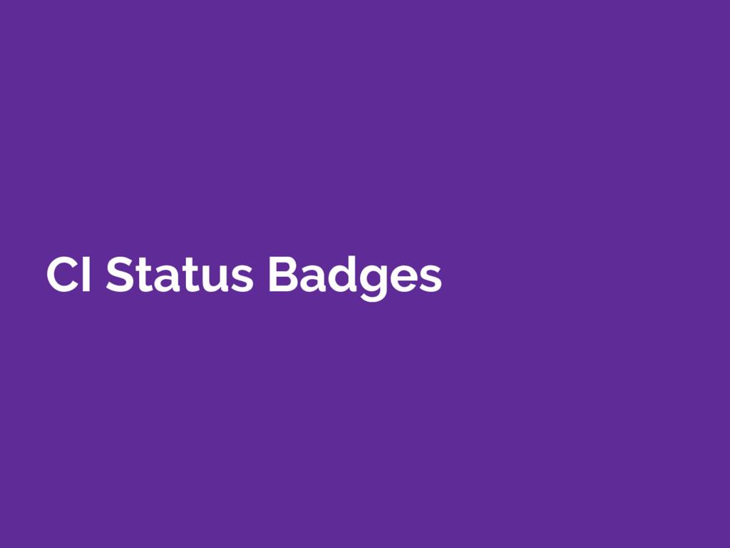 CI Status Badges