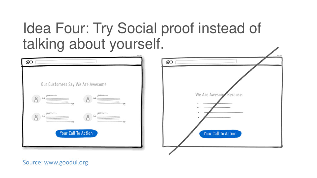 Idea Four: Try Social proof instead of talking ...