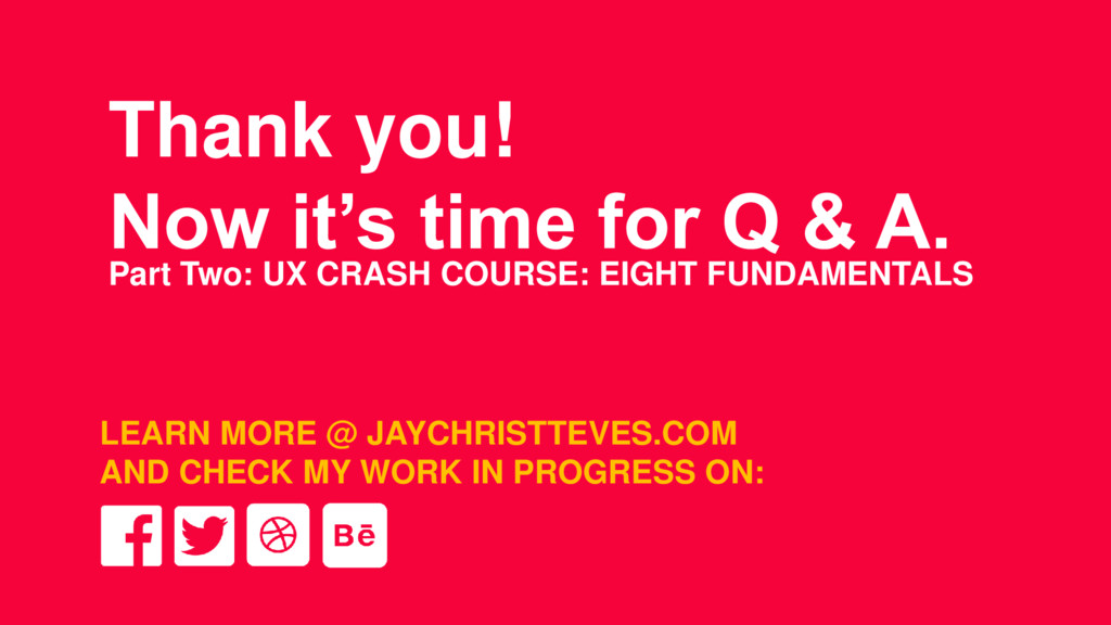 Thank you! Now it's time for Q & A. Part Two: U...