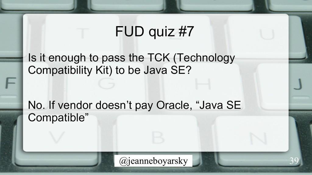@jeanneboyarsky FUD quiz #7 Is it enough to pas...