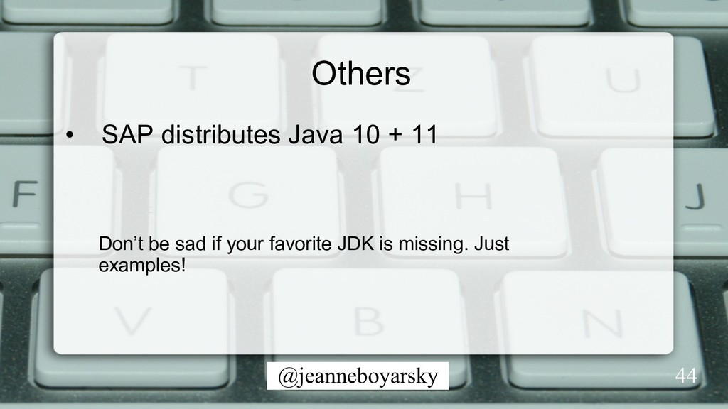 @jeanneboyarsky 44 Others • SAP distributes Ja...