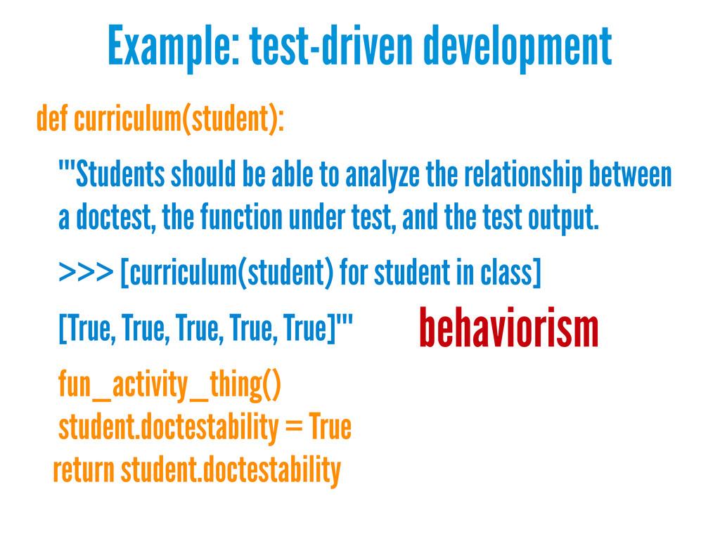 Example: test-driven development def curriculum...