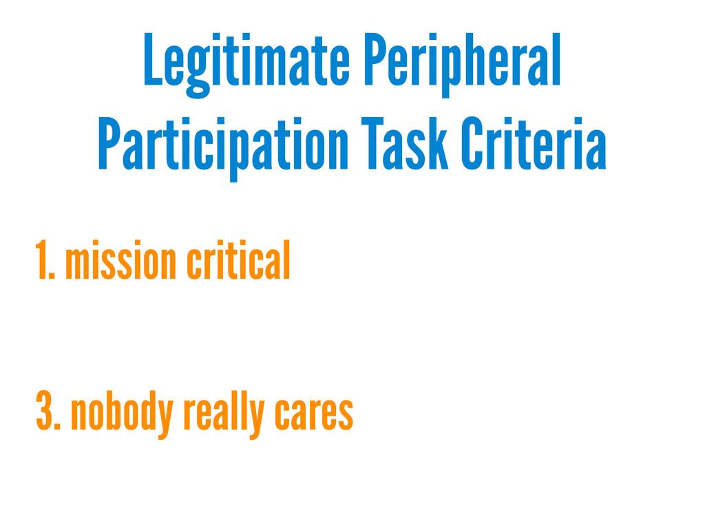 Legitimate Peripheral Participation Task Criter...
