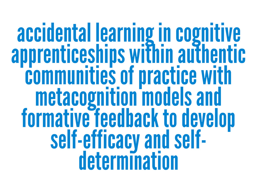 accidental learning in cognitive apprenticeship...