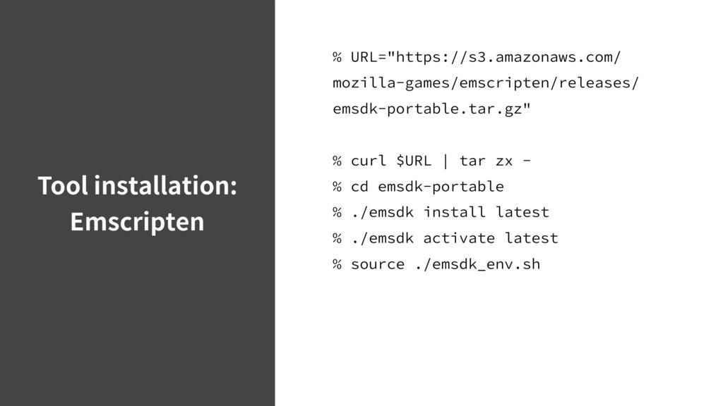 Tool installation: Emscripten 63-IUUQTT...
