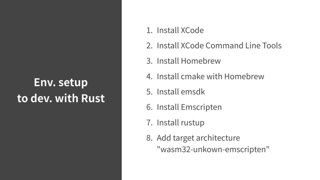 Env. setup to dev. with Rust 1. Install XCode 2...