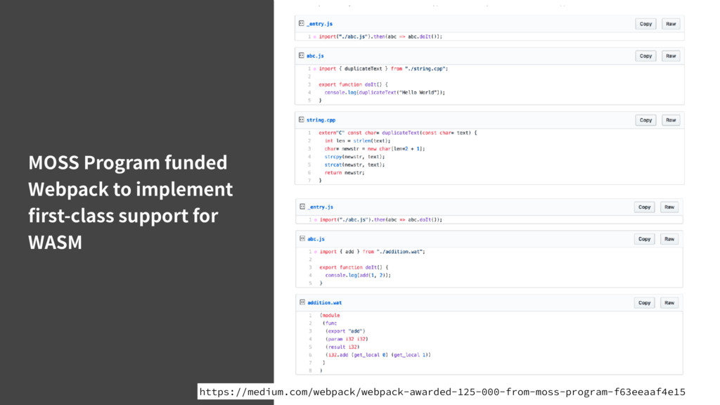 MOSS Program funded Webpack to implement first-c...