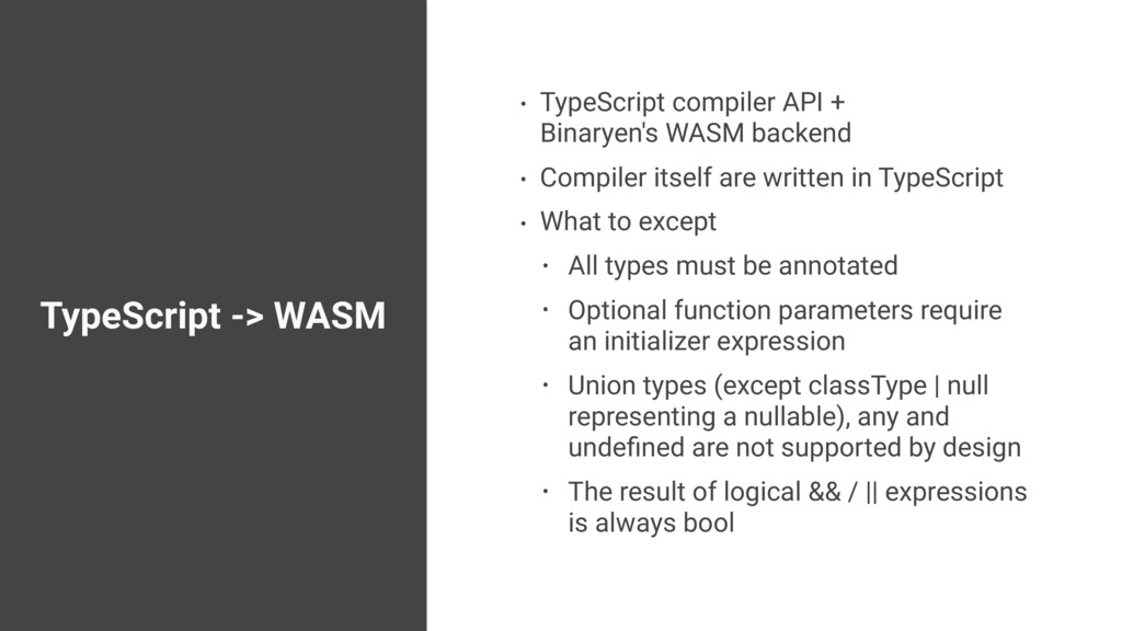 TypeScript -> WASM • TypeScript compiler API + ...