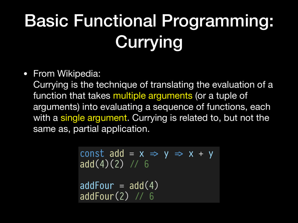 Basic Functional Programming: Currying • From W...