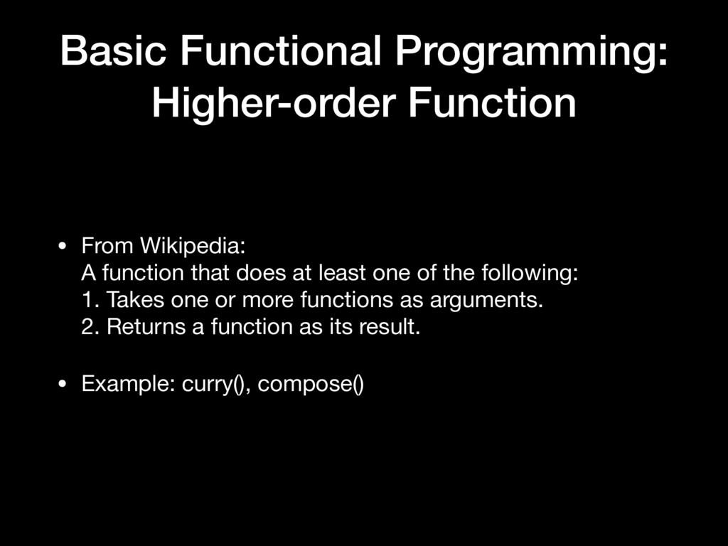 Basic Functional Programming: Higher-order Func...