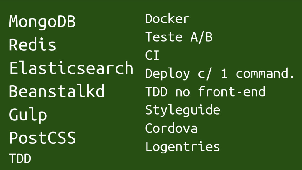 MongoDB Redis Elasticsearch Beanstalkd Gulp Pos...