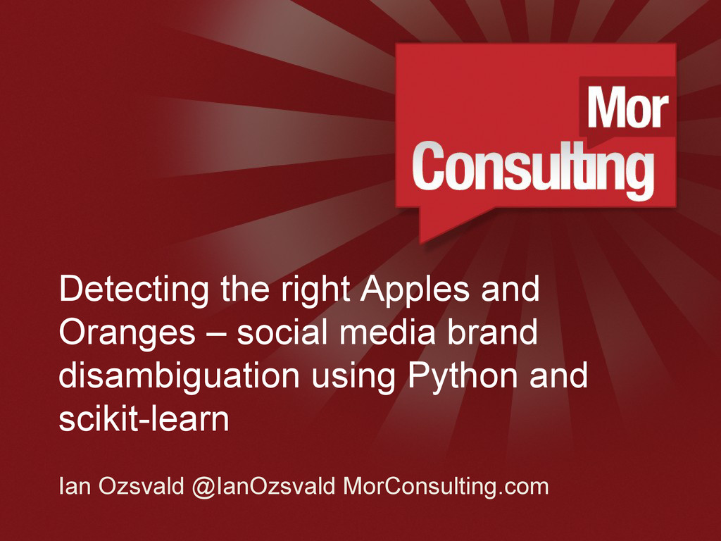 www.morconsulting.c Detecting the right Apples ...