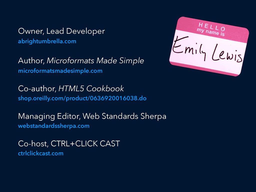 Owner, Lead Developer abrightumbrella.com Autho...