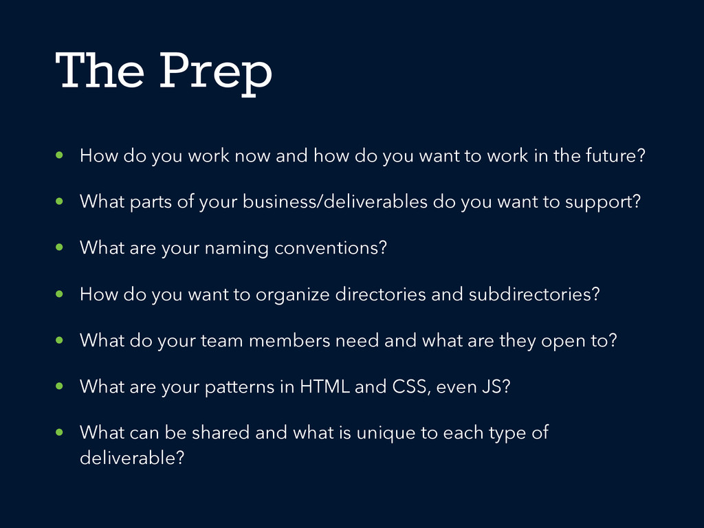 The Prep • How do you work now and how do you w...