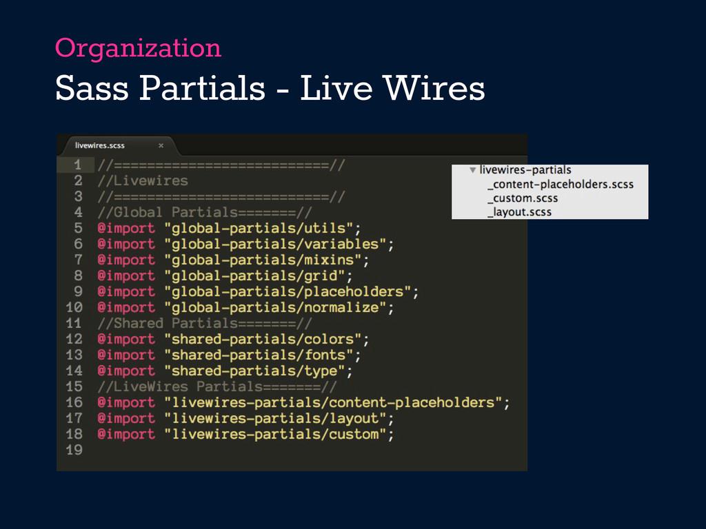 Organization Sass Partials - Live Wires