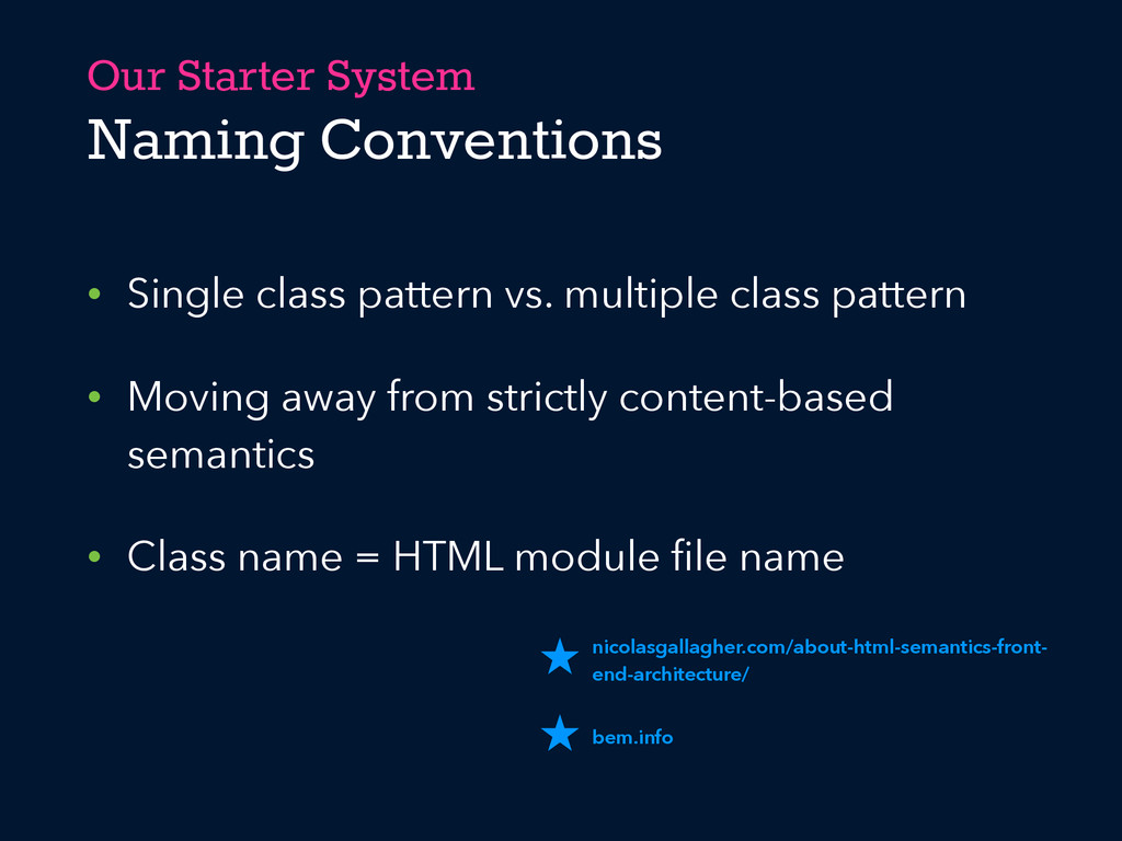 Our Starter System Naming Conventions • Single ...
