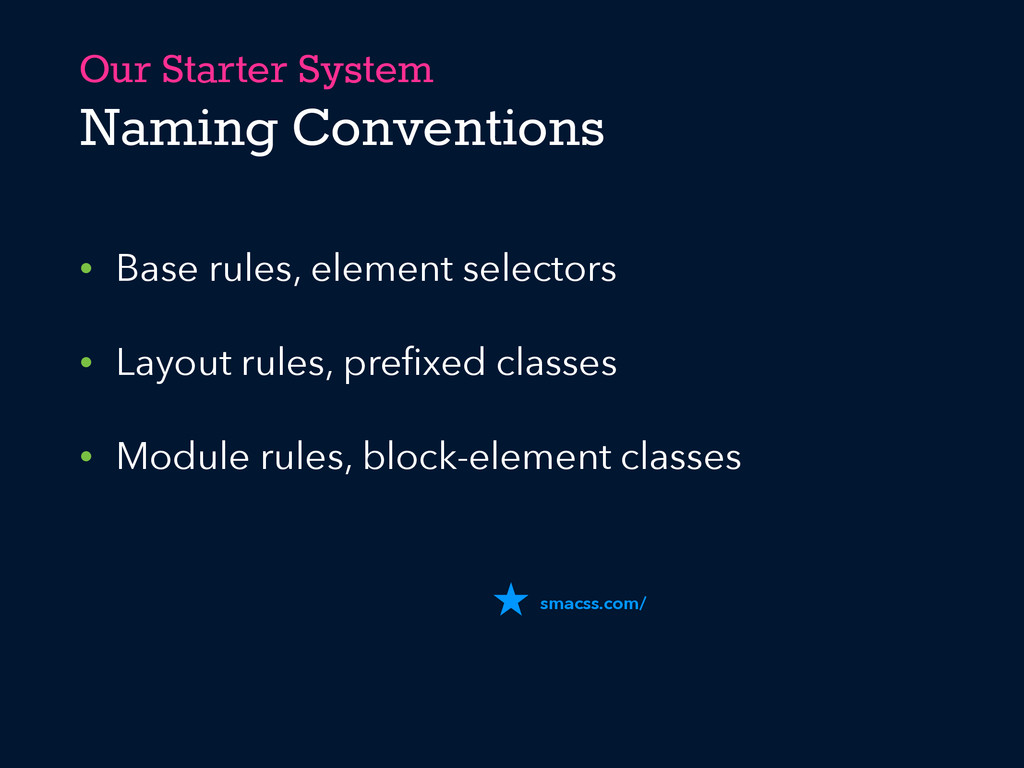 Our Starter System Naming Conventions • Base ru...