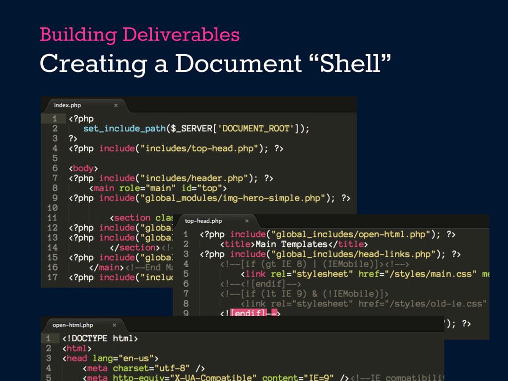 "Building Deliverables Creating a Document ""Shel..."