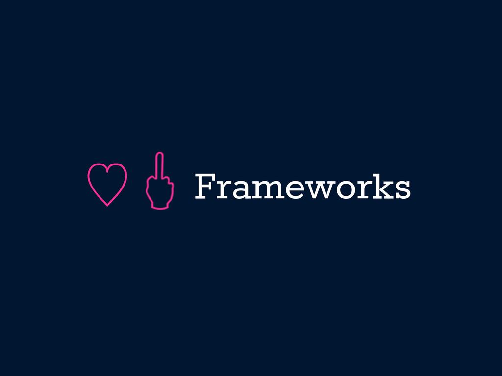 Frameworks ὑ