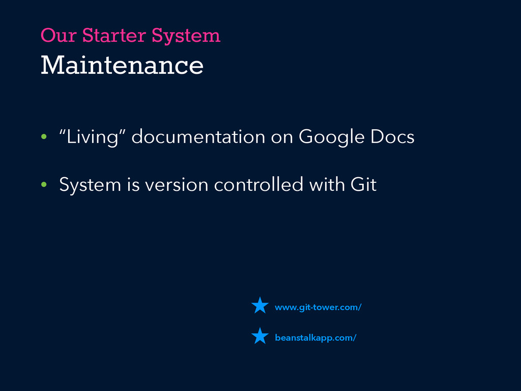 "Our Starter System Maintenance • ""Living"" docum..."