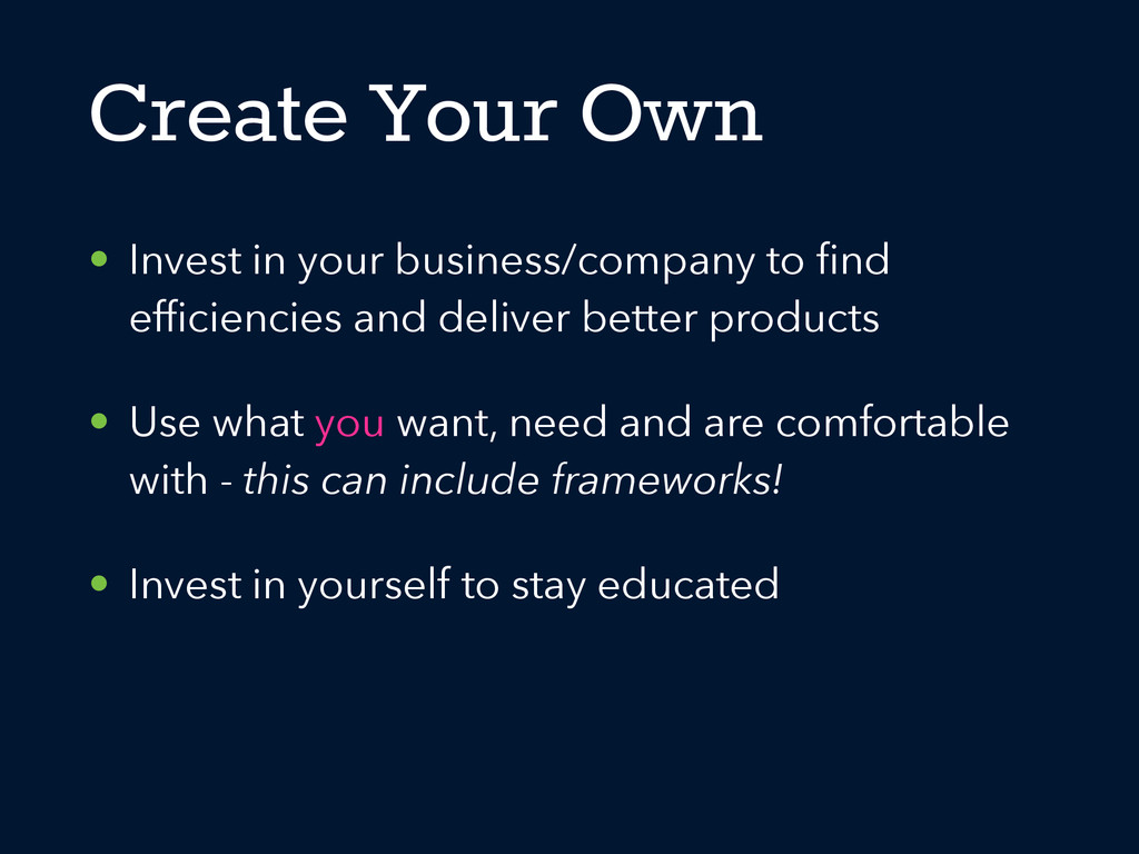• Invest in your business/company to find efficie...
