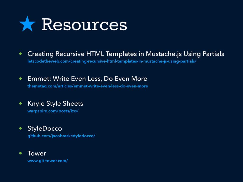 ˒ Resources • Creating Recursive HTML Templates...