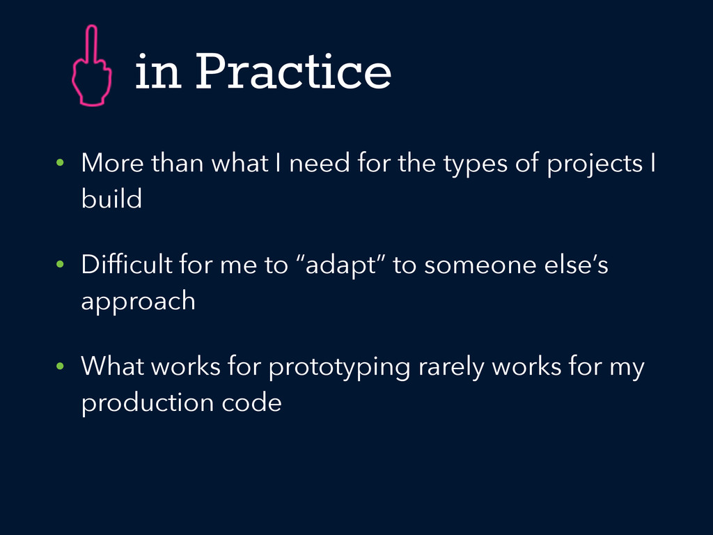 in Practice • More than what I need for the typ...