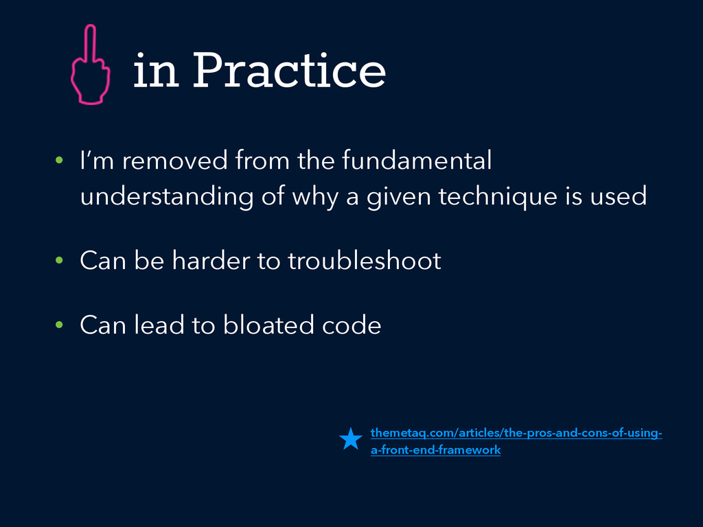 in Practice • I'm removed from the fundamental ...