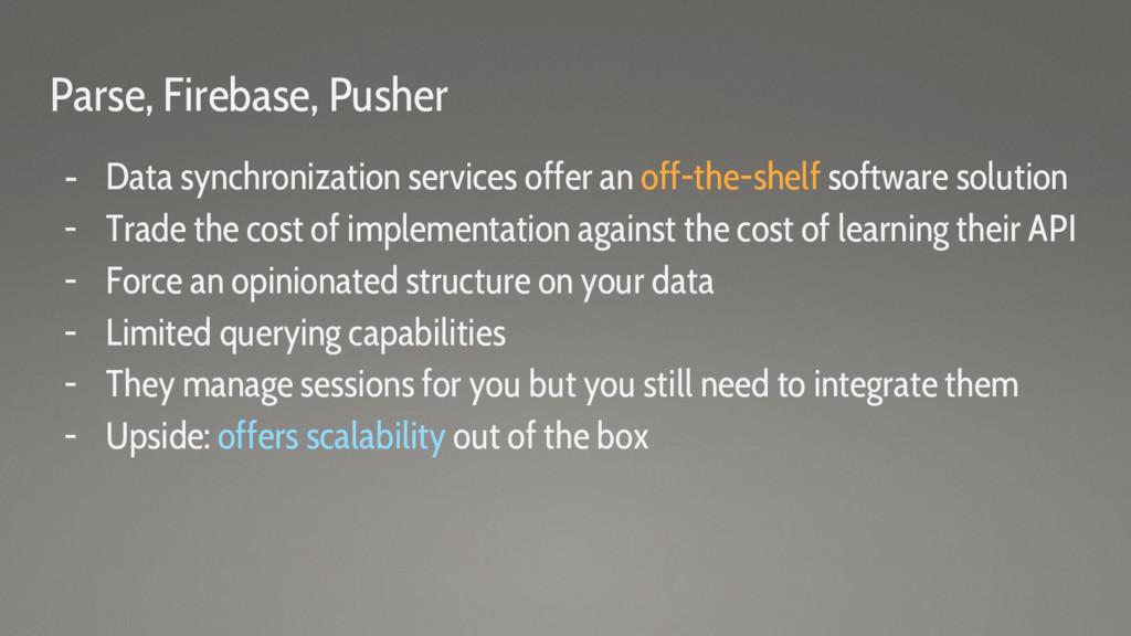 Parse, Firebase, Pusher - Data synchronization ...