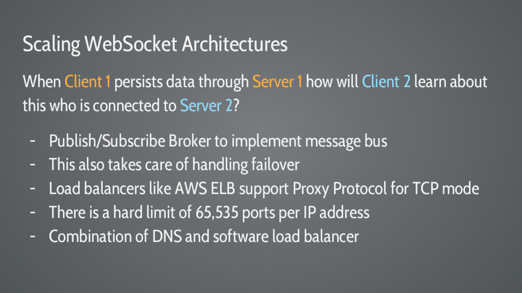 Scaling WebSocket Architectures When Client 1 p...