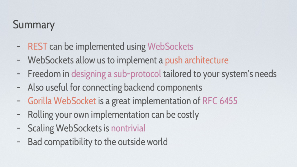 Summary - REST can be implemented using WebSock...