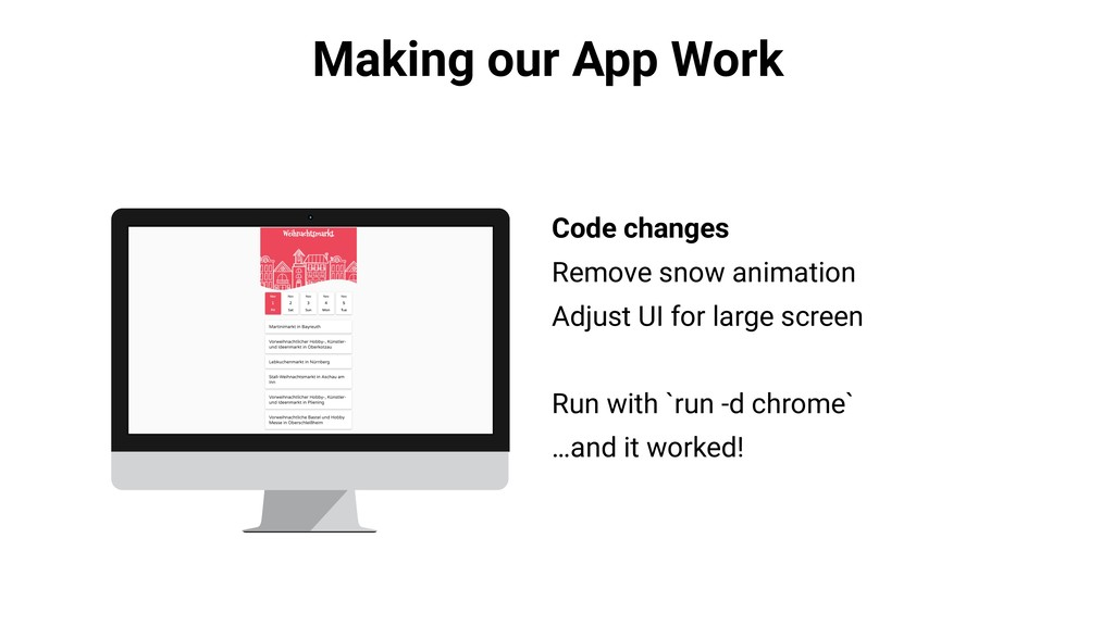 Making our App Work Code changes Remove snow an...