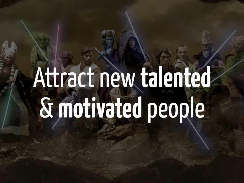 Attract new talented 