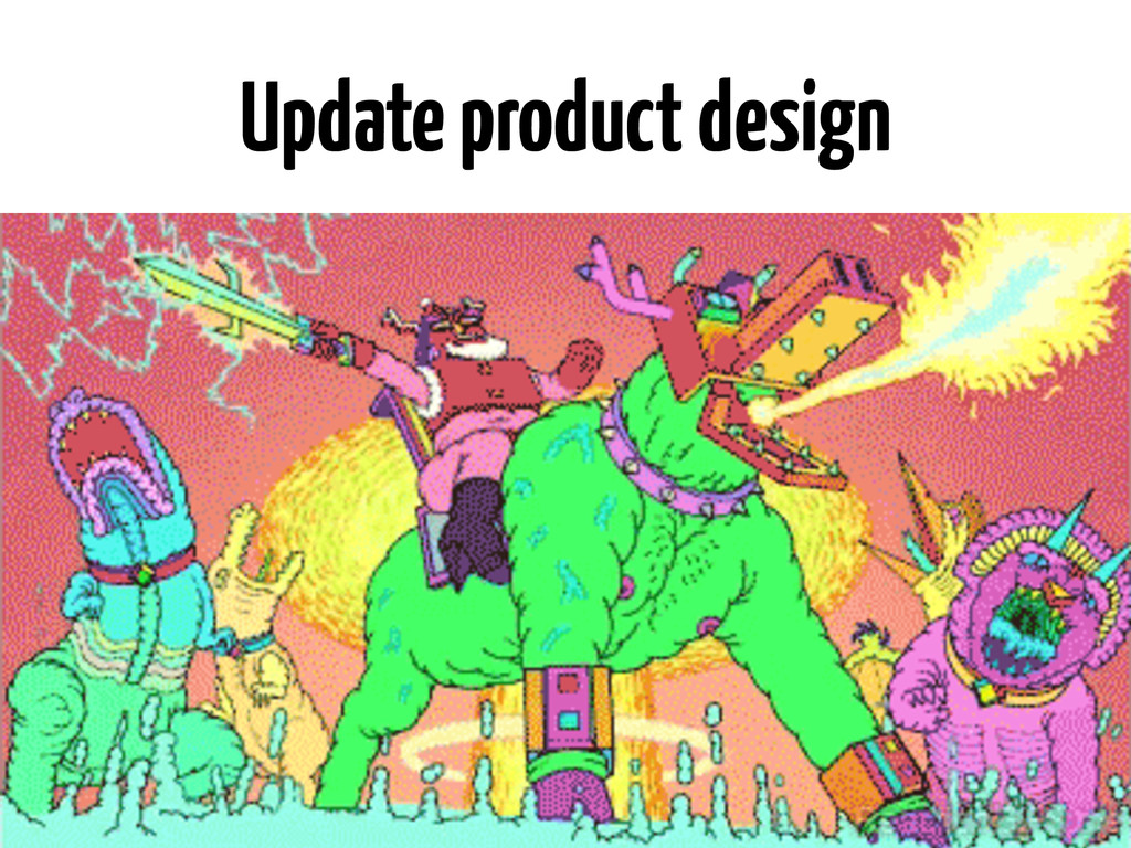 Update product design