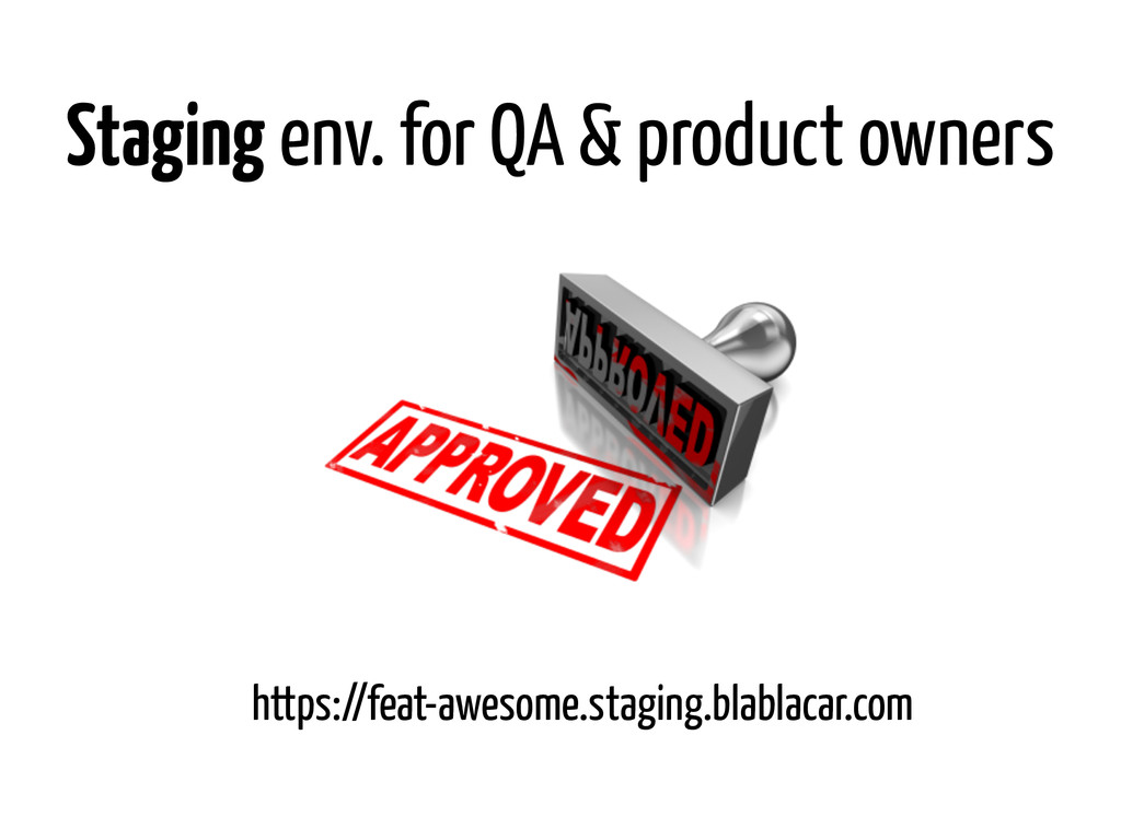 Staging env. for QA & product owners https://fe...