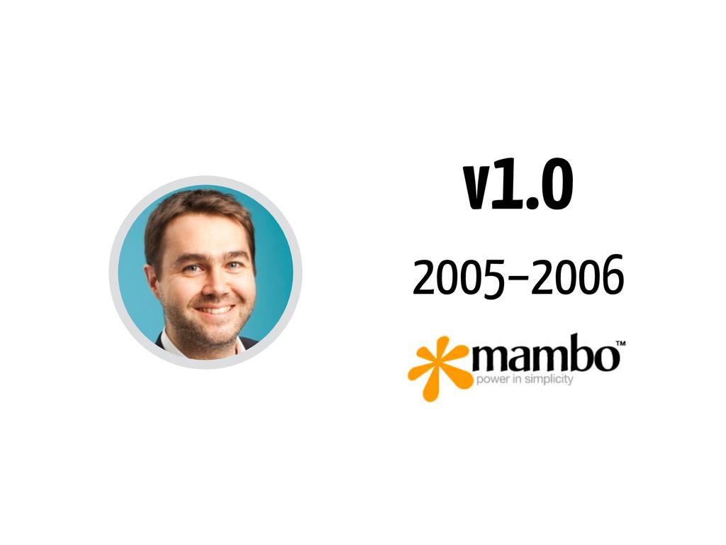v1.0 2005–2006