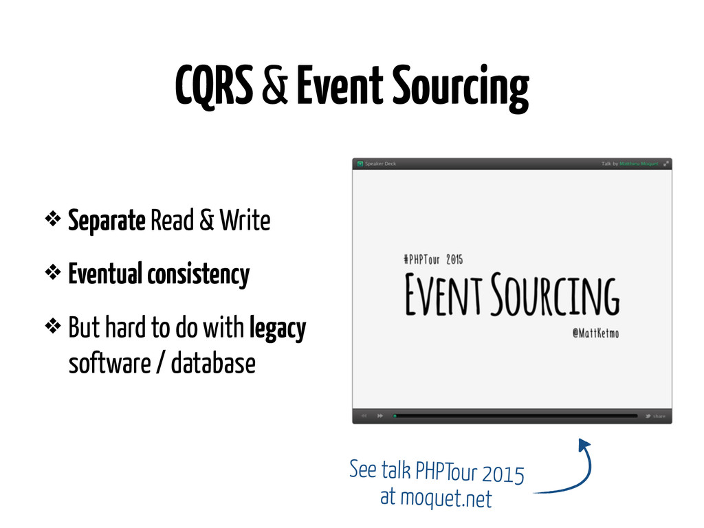 CQRS & Event Sourcing ❖ Separate Read & Write ❖...